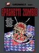 Cover of Spaghetti Zombie