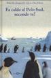 Cover of Fa caldo al Polo Sud, secondo te?