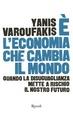 Cover of È l'economia che cambia il mondo