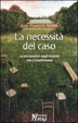 Cover of La necessità del caso