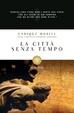 Cover of La città senza tempo