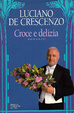 Cover of Croce e delizia