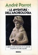 Cover of Le avventure dell'archeologia