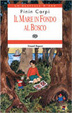 Cover of Il mare in fondo al bosco