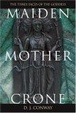 Cover of Maiden, Mother, Crone