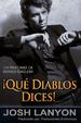 Cover of ¡Qué diablos dices!
