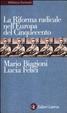 Cover of La riforma radicale nell'Europa del Cinquecento