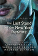 Cover of The Last Stand of the New York Institute