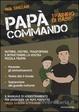 Cover of Papà Commando. Training di base