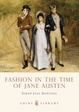 Cover of Fashion in the Time of Jane Austen