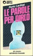 Cover of Le parole per dirlo