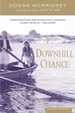 Cover of Downhill Chance