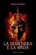 Cover of La maschera e la spada