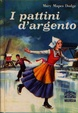 Cover of I pattini d'argento