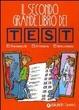 Cover of Il secondo grande libro dei test