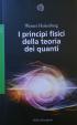 Cover of I principi fisici della teoria dei quanti
