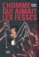 Cover of L'homme qui aimait les fesses