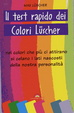 Cover of Il test rapido dei colori lüsher