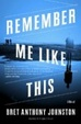 Cover of Remember Me Like This