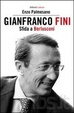 Cover of Gianfranco Fini. Il fascista immaginario. Una biografia politica