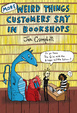 Cover of More Weird Things Customers Say in Bookshops