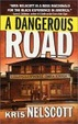 Cover of A Dangerous Road