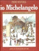 Cover of Io, Michelangelo