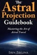Cover of The Astral Projection Guidebook