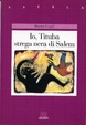 Cover of Io, Tituba strega nera di Salem