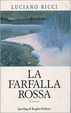 Cover of La farfalla rossa