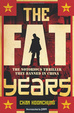Cover of The Fat Years