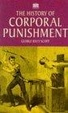 Cover of The History of Corporal Punishment