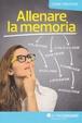 Cover of Allenare la memoria