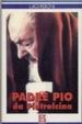 Cover of Padre Pio da Pietrelcina