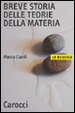 Cover of Breve storia delle teorie della materia