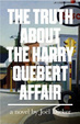 Cover of The Truth About the Harry Quebert Affair