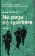 Cover of Né paga né quartiere