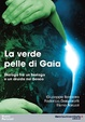 Cover of La verde pelle di Gaia