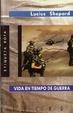 Cover of Vida en tiempo de guerra