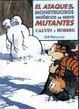 Cover of El ataque de los monstruosos muñecos de nieve mutantes