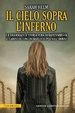 Cover of Il cielo sopra l'inferno
