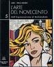 Cover of L'arte del Novecento dall'Espressionismo al Multimediale, Vol. V
