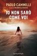 Cover of Io non sarò come voi