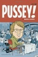 Cover of Pussey!