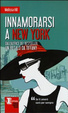 Cover of Innamorarsi a New York