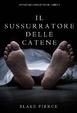 Cover of Il sussurratore delle catene