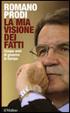 Cover of La mia visione dei fatti. Cinque anni di governo in Europa