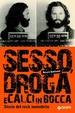Cover of Sesso, droga, calci in bocca