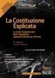 Cover of La costituzione esplicata. La Carta fondamentale della Repubblica spiegata articolo per articolo