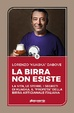 Cover of La birra non esiste